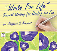"Image for ""Write for Life"": Journal Writing for Healing & Fun"